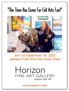Join Us September 19, 2020 Jackson Hole Arts Fest Quick Draw